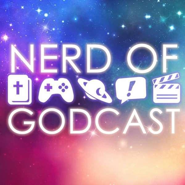 Nerd of Godcast