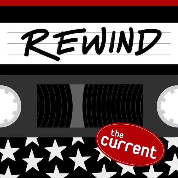 The Current Rewind