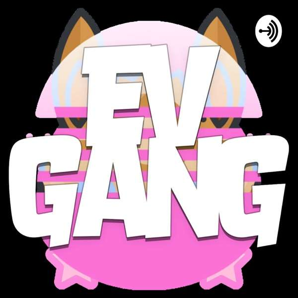 EVGANG Podcast
