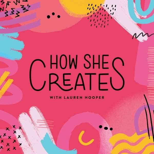 How She Creates Podcast
