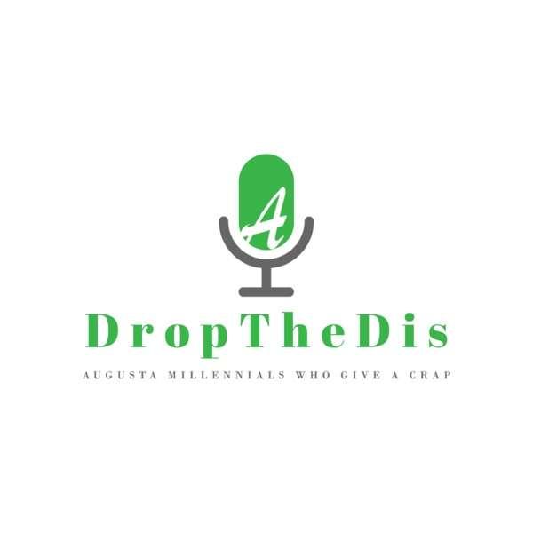 DropTheDis Augusta