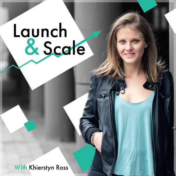 Launch and Scale