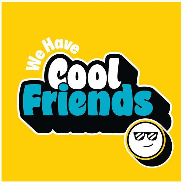 We Have Cool Friends – A Kinda Funny Interview Show