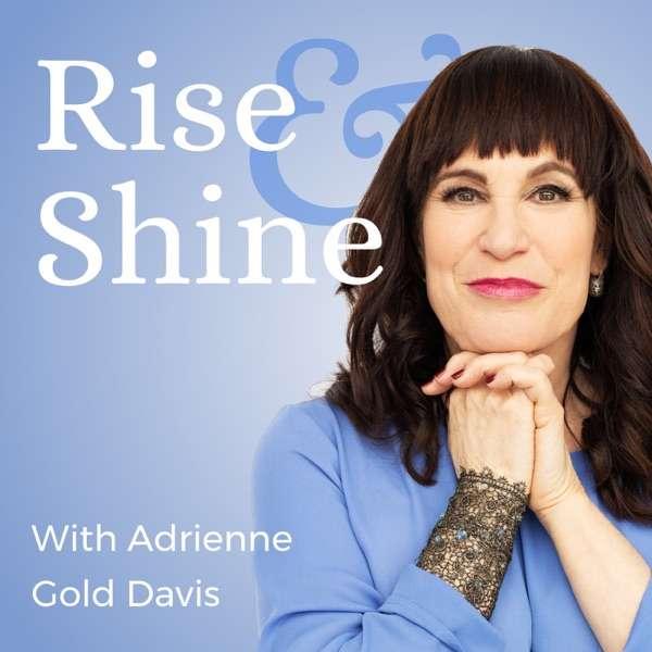 Rise & Shine with Adrienne Gold Davis