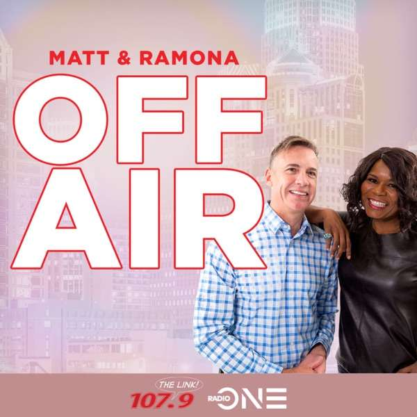 Matt & Ramona Off Air