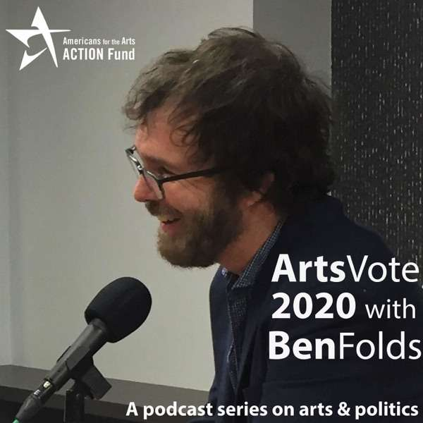 ArtsVote 2020 Podcast Series with Ben Folds