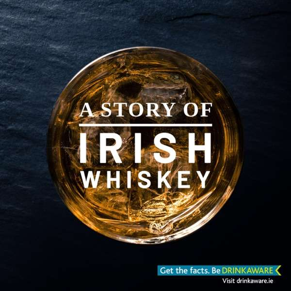 A Story of Irish Whiskey