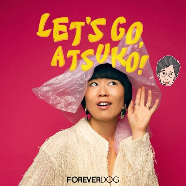 Let's Go, Atsuko!