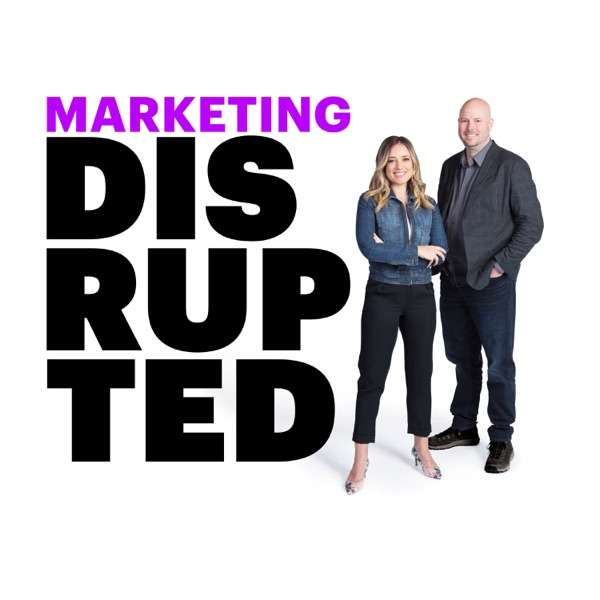 Marketing Disrupted