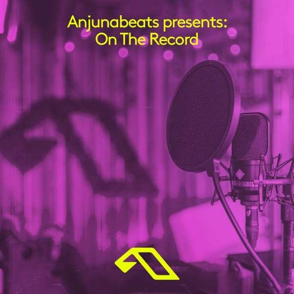 Anjuna presents: On The Record