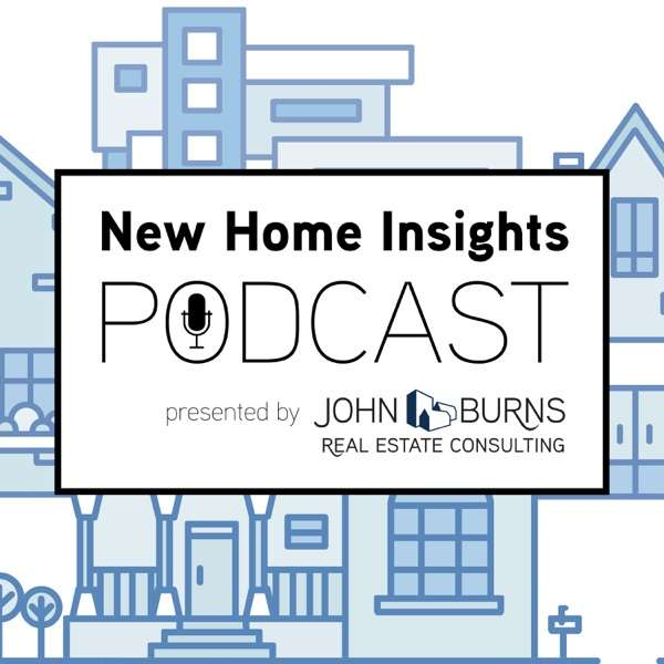 New Home Insights Podcast
