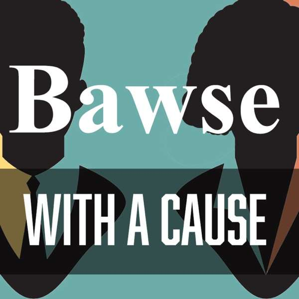 Bawse With A Cause