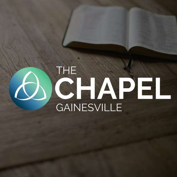 Sermons from The Chapel Gainesville