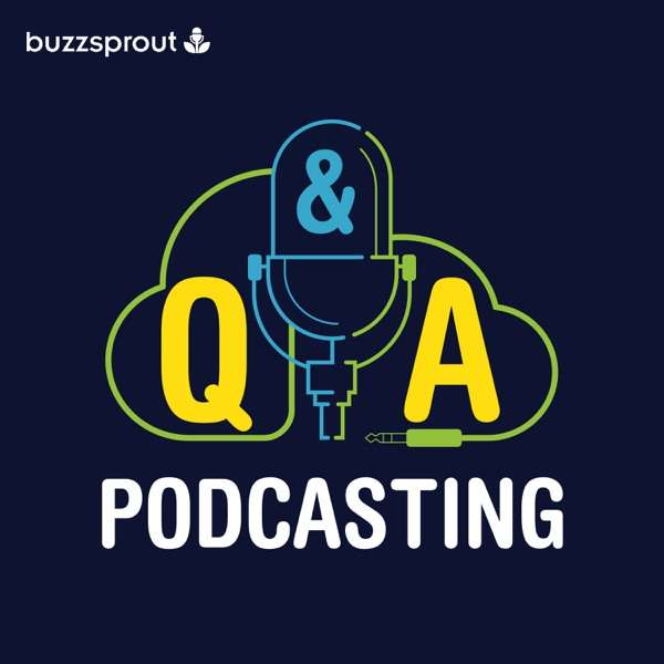 Podcasting Q&A