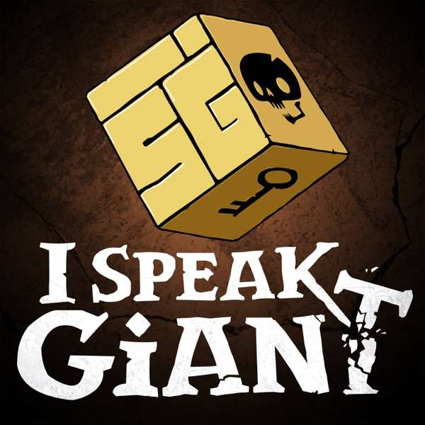 I Speak Giant: A D&D Story
