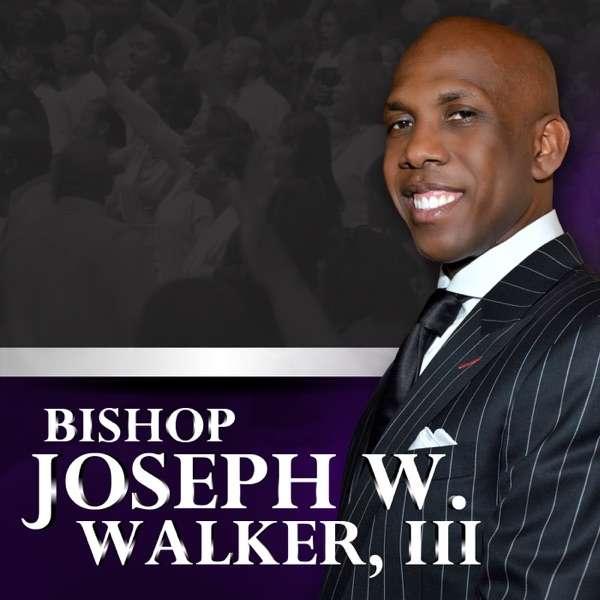 Bishop Joseph W. Walker, III Podcast