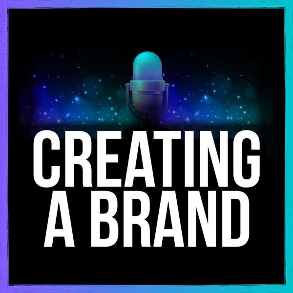 Creating a Brand