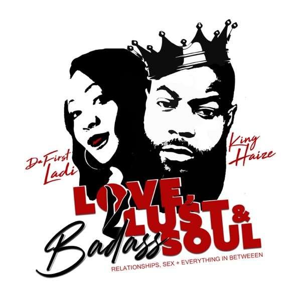 Love Lust & Badass Soul