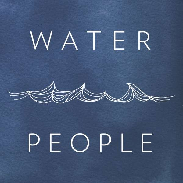 Waterpeople Podcast
