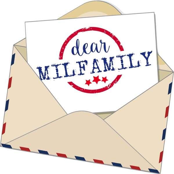 The Dear MilFamily Podcast