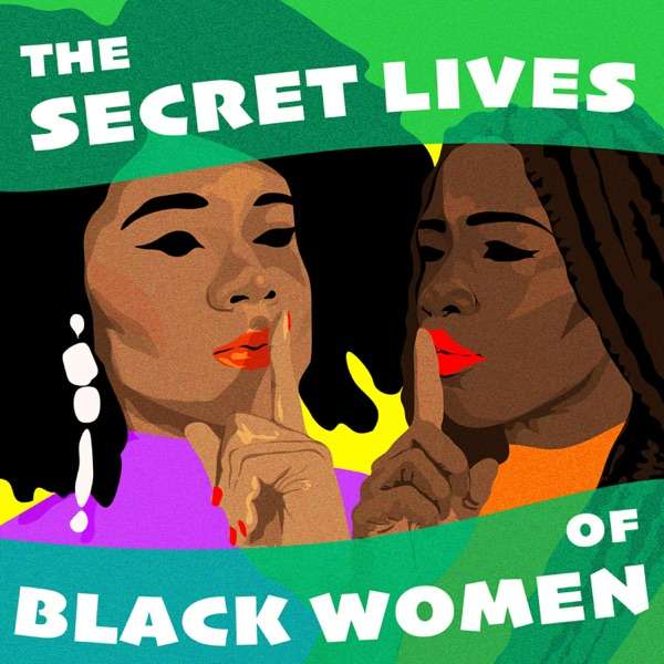 The Secret Lives of Black Women