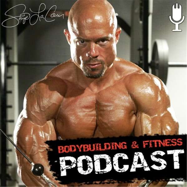 Skip La Cour's Bodybuilding and Fitness Podcast