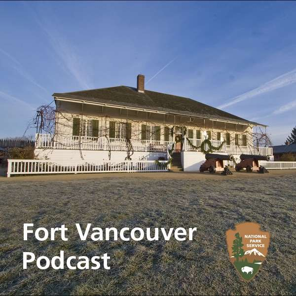Fort Vancouver Podcast