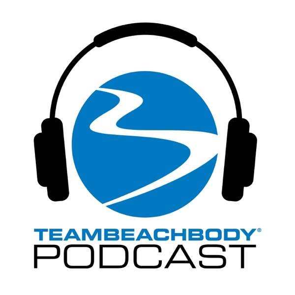 Team Beachbody UK Coach Podcast