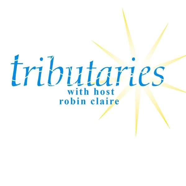podcast – tributaries radio