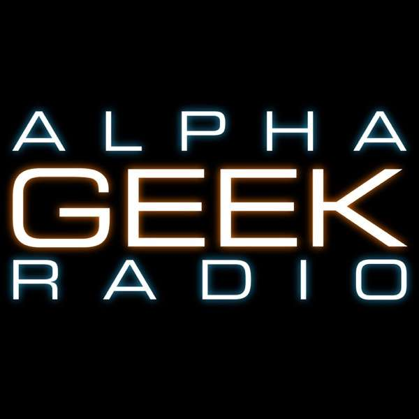 Alpha Geek Radio – The Podcast