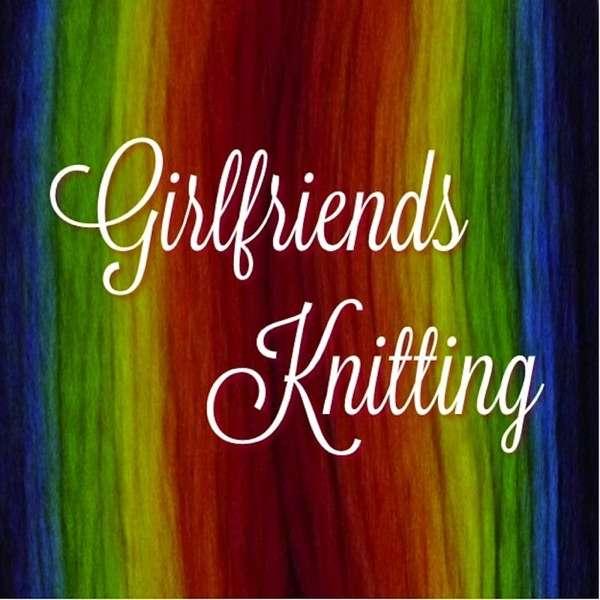 Girlfriends Knitting