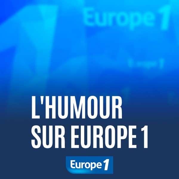 L'humour sur Europe 1