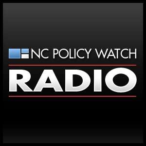 NC Policy Watch Interviews