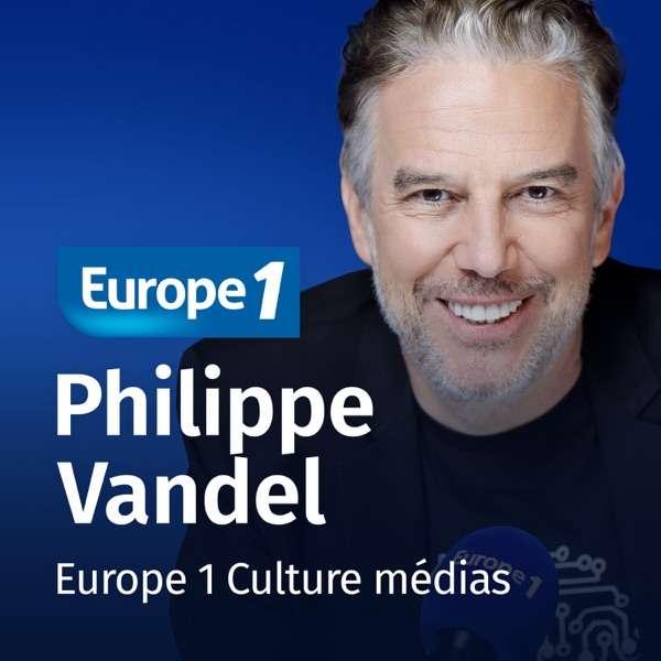 Culture médias – Philippe Vandel