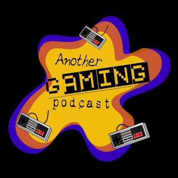 Another Gaming Podcast