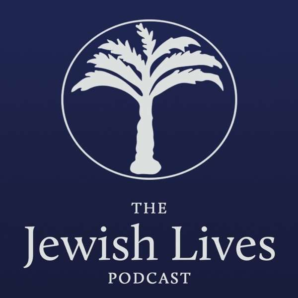 The Jewish Lives Podcast