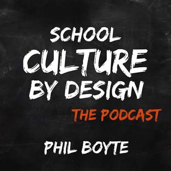 School Culture By Design