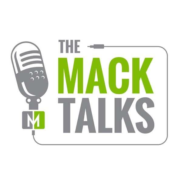 The Mack Talks