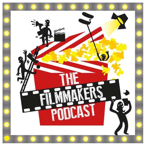 The Filmmakers Podcast