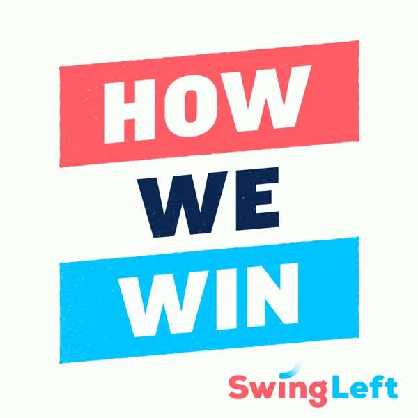 Swing Left – How We Win