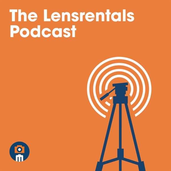The Lensrentals Podcast