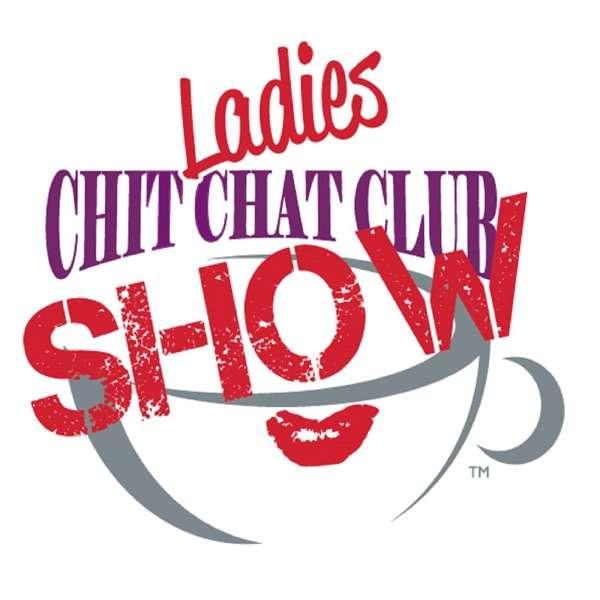 Ladies Chit Chat Club SHOW