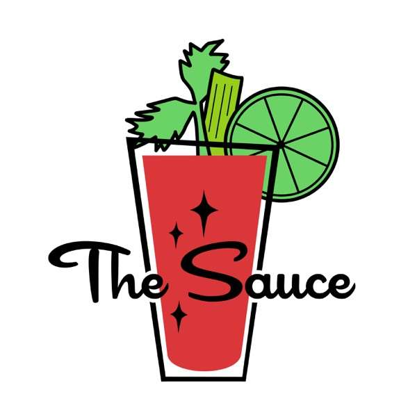 The Sauce with Maya Gurantz and Rebecca Cohen