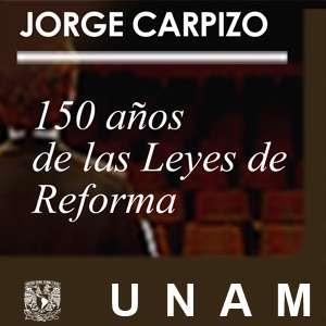 150 años de las Leyes de Reforma
