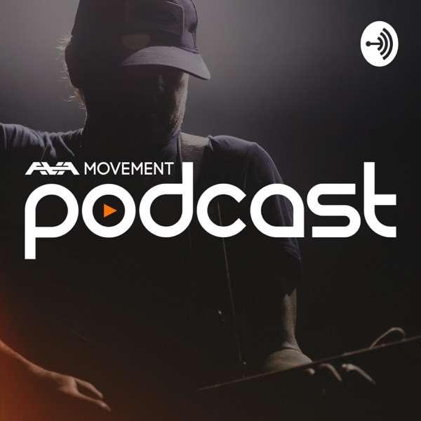 The AVA Movement Podcast