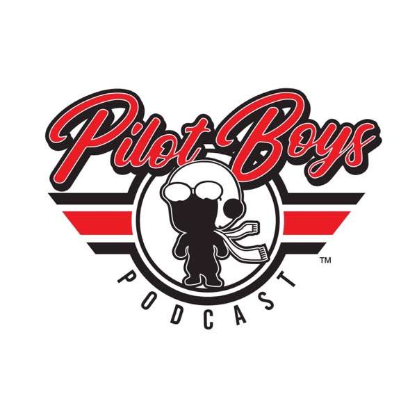 The Pilot Boys Podcast