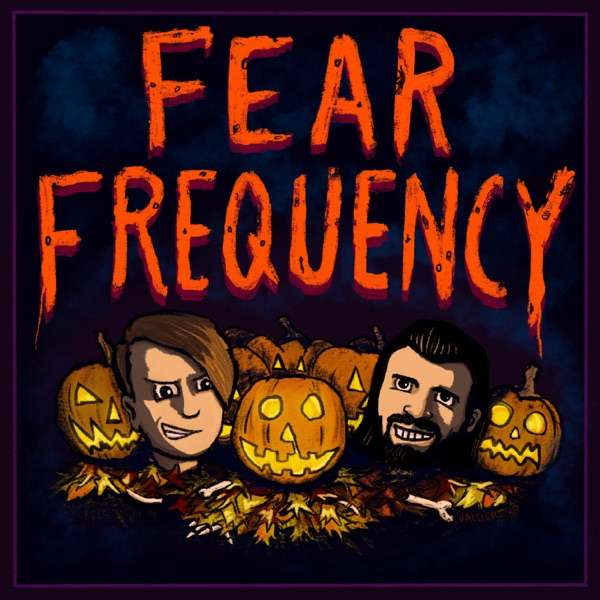 Fear Frequency – A Weekly Horror Podcast