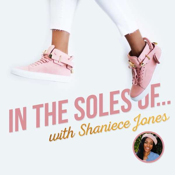 In The Soles Of…The Podcast