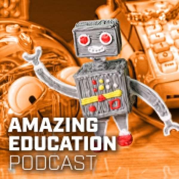 Amazing Education Podcast