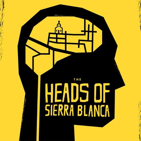 Heads of Sierra Blanca